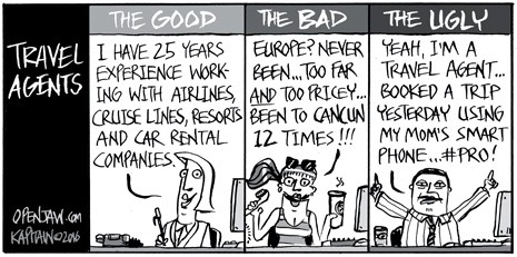 Travel Agents: The Good; The Bad & The Ugly